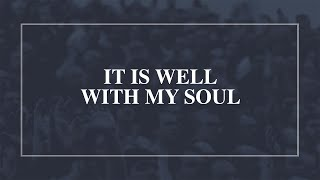 It is Well with My Soul • T4G Live [Official Lyric Video]