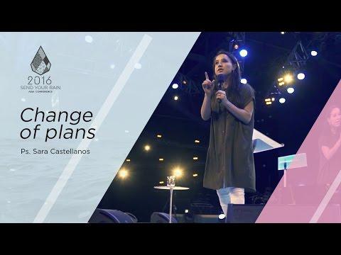 Change of plans - Ps. Sara Castellanos