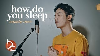 How Do You Sleep (Sam Smith Cover)