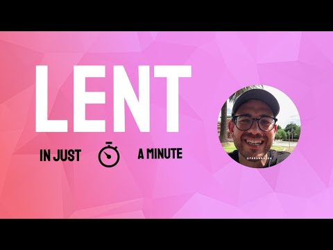 LENT - In Just A Minute - Episode #12