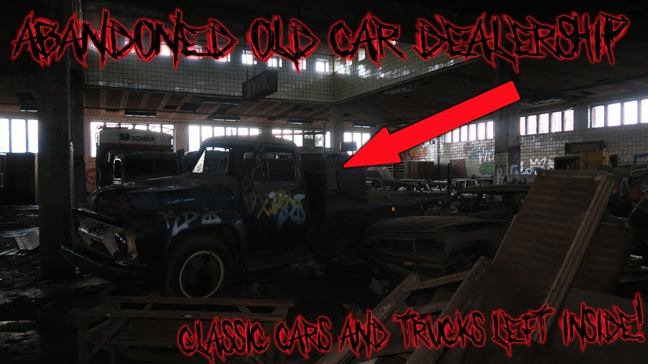 Exploring An Old Abandoned Car Dealership ''CLASSIC CARS & TRUCKS LEFT INSIDE""