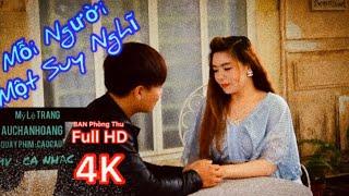 [MV] MỖI NGƯỜI MỘT SUY NGHĨ ( COVER) - HOÀNG PRO
