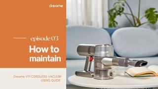 How to maintain Dreame V11 cordless vacuum. screenshot 3