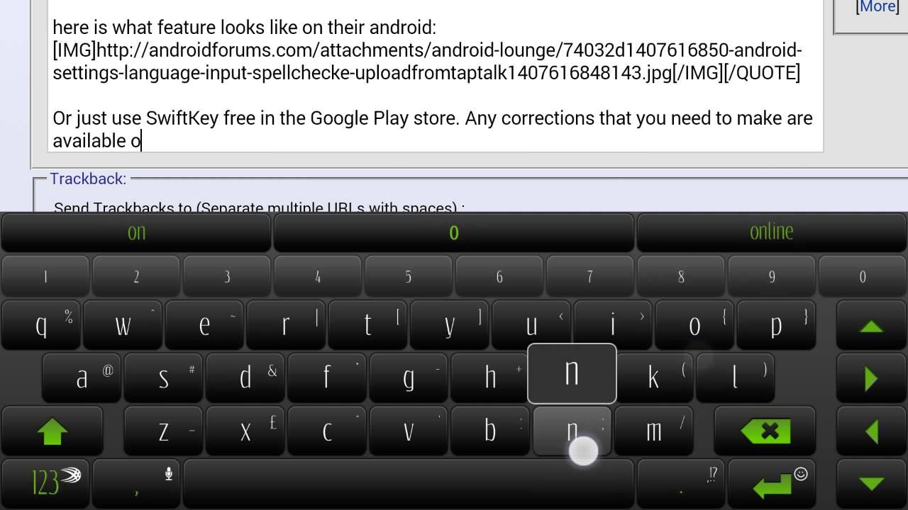 so Samsung removed native spell check ? :/ - Samsung Galaxy