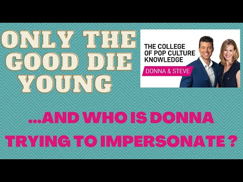 Celebrities That Died Young - College of Pop Culture Knowledge AND Donna HORRIBLE Elvis impression.