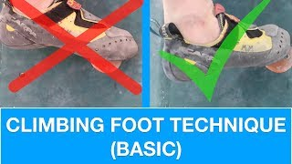 BASIC FOOT TECHNIQUE | CLIMBING TUTORIAL