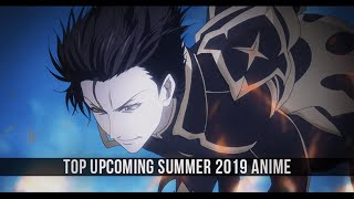 Top Upcoming Summer 2019 Anime