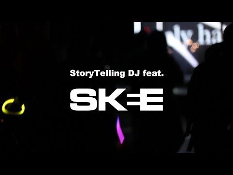 StoryTelling DJ feat. SKEE