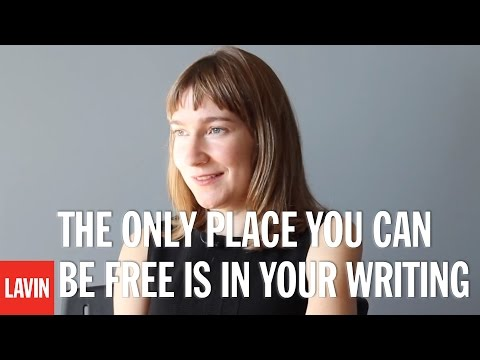 """Sheila Heti: """"The only place you can be free is in your writing."""""""