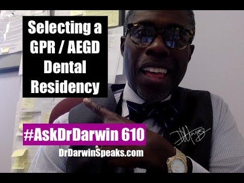 Selecting a GPR/AEGD Dental Residency   #AskDrDarwin 610