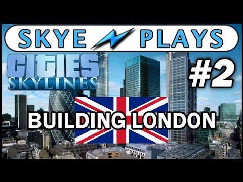 Cities: Skylines Building London - Part 2 ►Main Roads and Landmarks◀ Gameplay/Tutorial