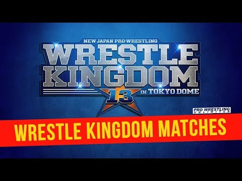 Wrestle Kingdom 13 Full Card, Start Time, How To Watch