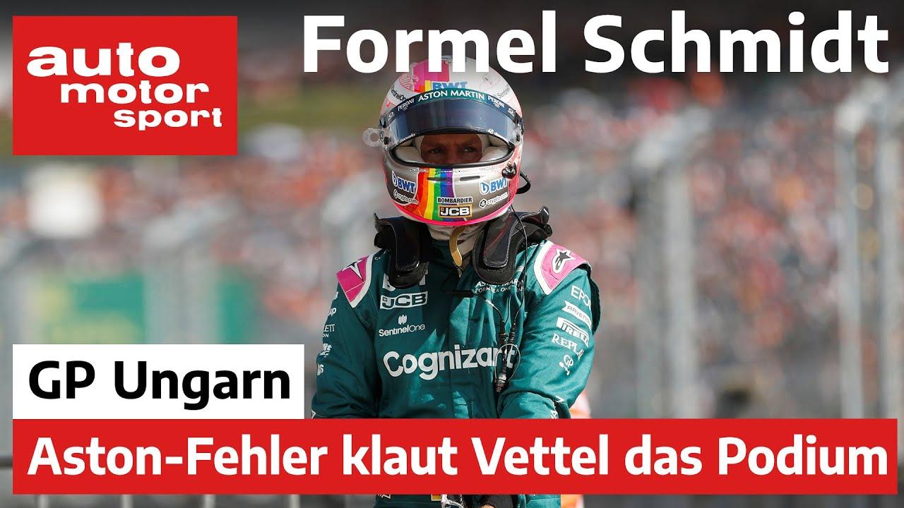 Aston-Fehler klaut Vettel das Podium! Formel Schmidt zum GP Ungarn 2021