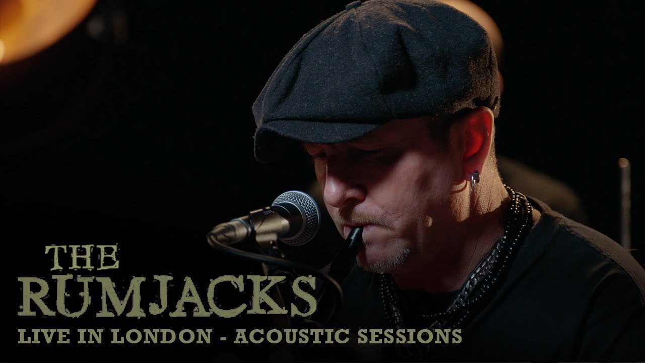 6a0f784ae THE RUMJACKS LIVE IN LONDON- ACOUSTIC SESSIONS | 30492 LONDON CELTIC ...