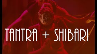 Tantra and Rope! Bringing Tantric philosophy into Shibari.