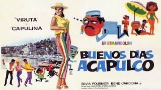 Viruta y Capulina: Buenos Dias Acapulco - Película Completa