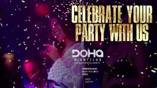 Celebrate a Birthday with us at Doha Nightclub