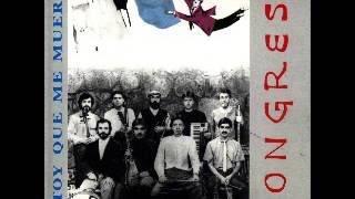 Estoy que me Muero (Full Album) - Congreso