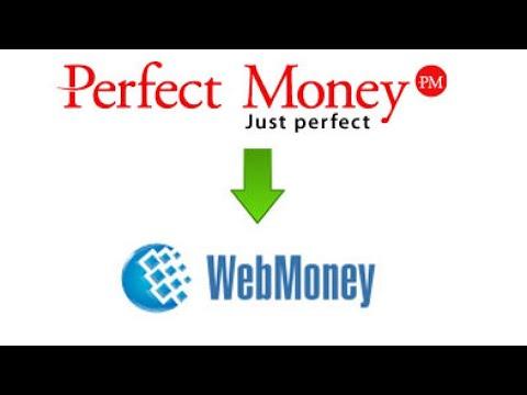Перевести деньги с ПерфектМани на Вебмани (с Perfect Money на Webmoney)