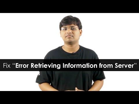 "Fix ""Error Retrieving Information from Server  [RPC S-7 AEC-0]"""