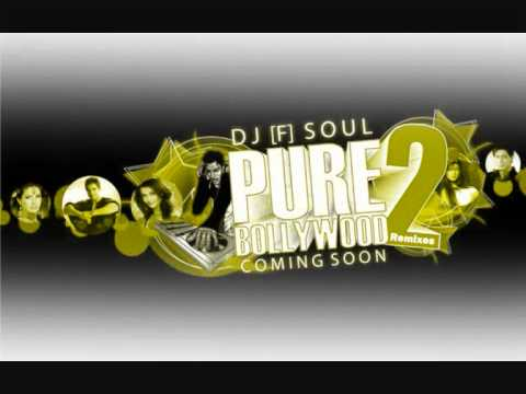 -DJ [F] Soul - Suraj Hua Maddham + Mere Nasseb Mein.wmv
