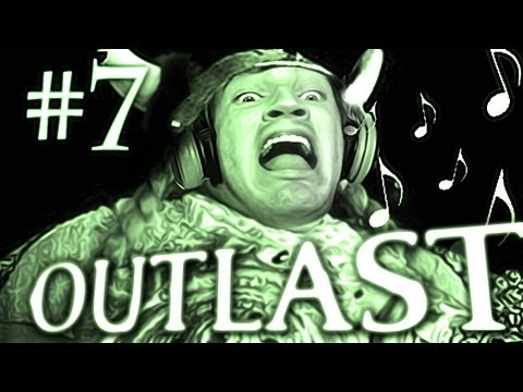 LOUDER THAN OPERA! - Outlast Gameplay...