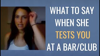 What To Do When A Woman Tests You At A Bar