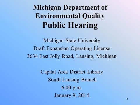 DEQ Public Hearing for Michigan State University's Draft Operating License
