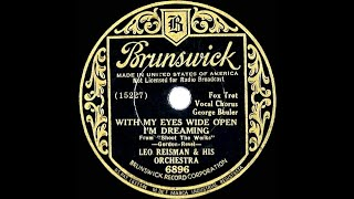1934 HITS ARCHIVE: With My Eyes Wide Open I'm Dreaming - Leo Reisman (George Beuler, vocal)