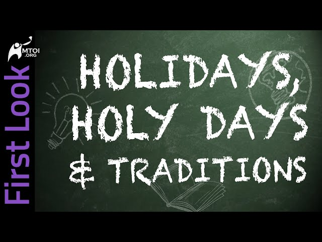FirstLook | Holidays, Holy Days & Traditions