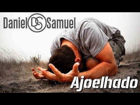 Ajoelhado   Daniel e Samuel