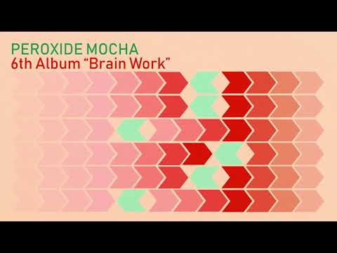 Peroxide Mocha Around The World  Audio