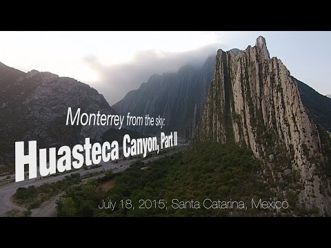 Huasteca Canyon, Part II: Monterrey from the sky
