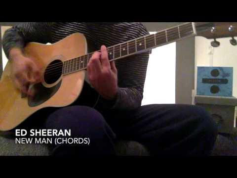 Ed Sheeran - New Man Guitar Chords