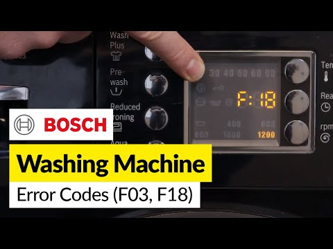 How To Fix Bosch Washing Machine Error Codes F03, F18
