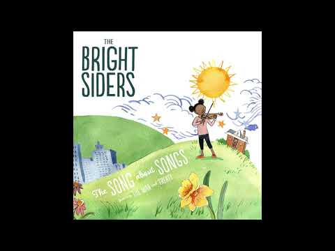 """The Bright Siders - """"The Song About Songs (feat. The War And Treaty)"""" [Official Audio]"""