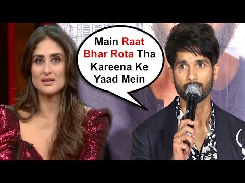 Shahid Kapoor Emotional Reaction On Break Up With Kareena Kapoor