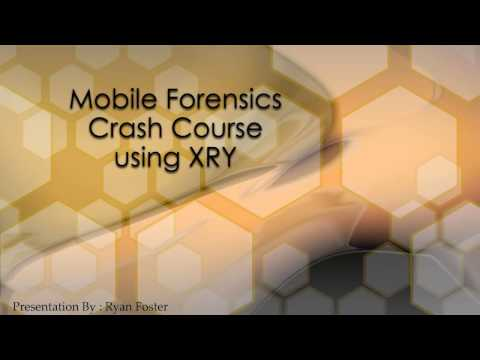 Mobile Forensics Crash Course Using XRY Final Submission