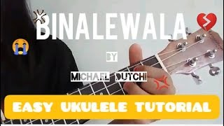 BINALEWALA - Michael Dutchi   easy ukulele tutorial