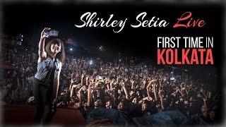 SHIRLEY SETIA First Time In Kolkata    KGEC