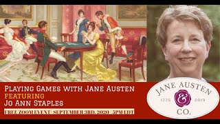 "Jane Austen & Co.: ""Playing Games With Jane Austen,"" with mathematician and author Jo Ann Staples"