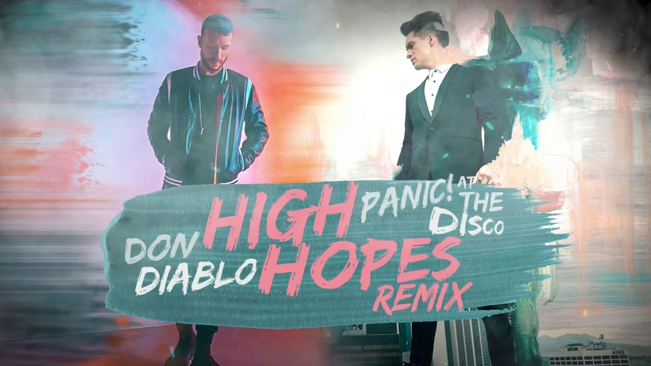Panic! At The Disco - High Hopes (Don Diablo Remix) - YouTube