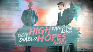 Play High Hopes (Don Diablo Remix)