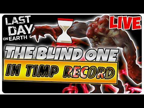 Cel mai bun RECORD pentru THE BLIND ONE  | Last Day on Earth [LIVE#27]