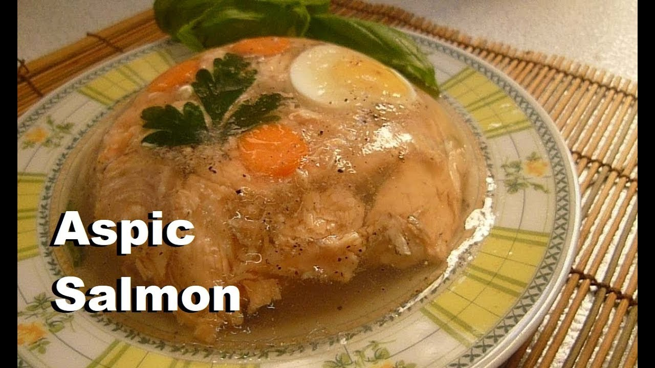 Salmon How to make Aspic Salmon Recipe
