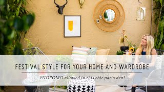 Festival Style Patio Makeover & Bathing Suit Looks | #NOFOMO | DIY Home Decor and Style | Mr Kate