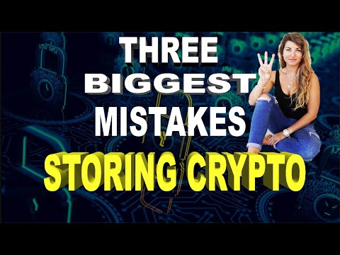 3 Dangerous Mistakes to Avoid When Storing Your Cryptocurrencies