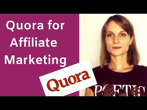 How to use Quora for Affiliate Marketing