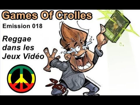 Games Of Crolles - Reggae dans les jeux vidéo - Emission 018 - Radio Gresivaudan
