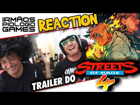 👾 Reaction Streets of Rage 4 - Irmãos Piologo Games